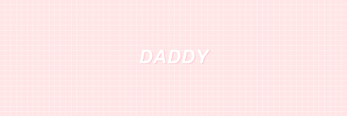 Who's Your Daddy?😉❤😘❤😊❤😏❤